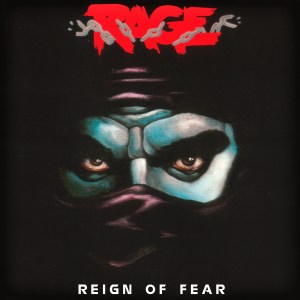 Rage Reign Of Fear